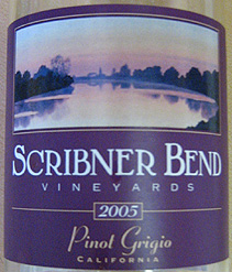 Wine:Scribner Bend Vineyards 2005 Pinot Grigio  (Clarksburg)