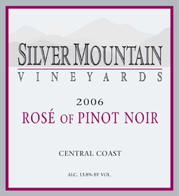 Silver Mountain Vineyards 2006 Pinot Rose  (Central Coast)