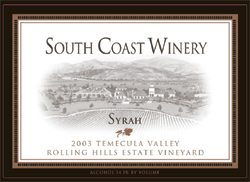 Wine:South Coast Winery 2003 Syrah, Rolling Hills Estate Vineyard (Temecula Valley)