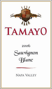 Tamayo Family Vineyards 2006 Sauvignon Blanc  (Napa Valley)