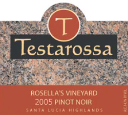 Wine:Testarossa Vineyards 2005 Pinot Noir, Rosella's Vineyard (Santa Lucia Highlands)