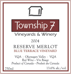 Wine:Township 7 Vineyards and Winery 2004 Merlot Reserve, Blue Terrace Vineyard (Okanagan Valley)