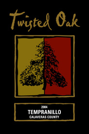 Wine: Twisted Oak Winery 2004 Tempranillo  (Calaveras County)