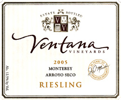 Wine:Ventana Vineyards 2005 Riesling, Ventana Vineyard (Arroyo Seco)