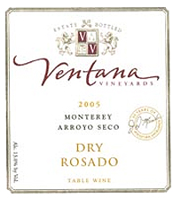Wine:Ventana Vineyards 2005 Dry Rosado  (Arroyo Seco)