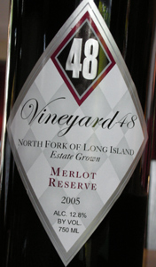 Vineyard 48 2005 Reserve Merlot  (North Fork of Long Island)