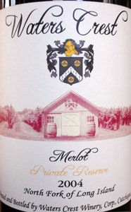 Waters Crest Winery 2004 Merlot Reserve  (North Fork of Long Island)