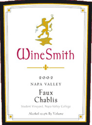 Wine:WineSmith 2002 Faux Chablis  (Napa Valley)