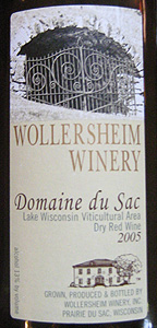 Wollersheim Winery 2005 Domaine du Sac  (Lake Wisconsin)