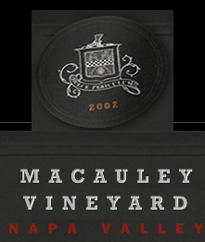 Macauley Vineyard - Rutherford, Napa Valley Wines