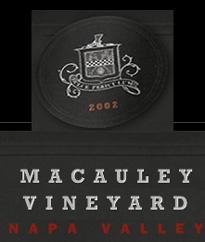 Macauley Vineyard - Rutherford, Napa Valley Wines