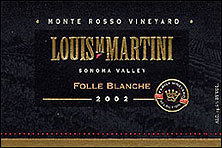 Louis Martini Winery - Monte Rosso Folle Blanche