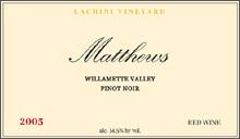 Matthews Estate-Pinot Noir
