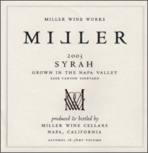 Miller Wine Works - Syrah