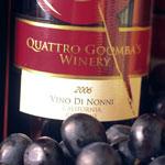 Quattro Goomba's Winery- Vino di Nonne