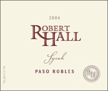 Robert Hall Winery Paso Robles Syrah