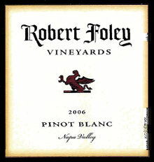 Robert Foley Vineyards - Pinot Blanc