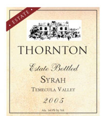 Thornton Winery - Estate Syrah
