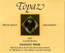 Topaz Wines-Late Harvest
