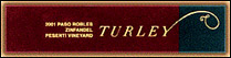 Turley Paso Robles Wine Zinfandel Label