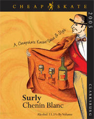 CheapSkate Wines Surly Chenin Blanc