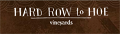 Hard Row to Hoe Winery