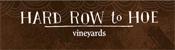 Hard Row to Hoe Winery